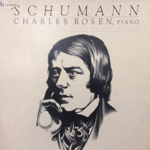 Image of Robert Schumann : the Revolutionary Masterpieces.  Charles Rosen, piano.  Los Angeles: Elektra, 1984.