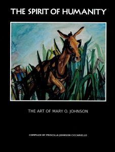 "Cover, ""The Spirit of Humanity: The Art of Mary O. Johnson"" compiled by Priscilla Johnson Ciccariello (2018). Illustration: ""Man and Donkey Cultivating Corn,"" c1940."